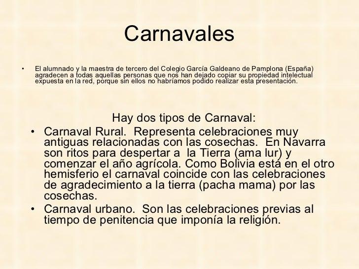 Carnavales <ul><li>El alumnado y la maestra de tercero del Colegio García Galdeano de Pamplona (España) agradecen a todas ...
