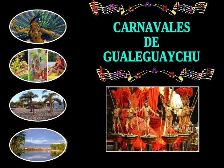 CARNAVALES  DE GUALEGUAYCHU