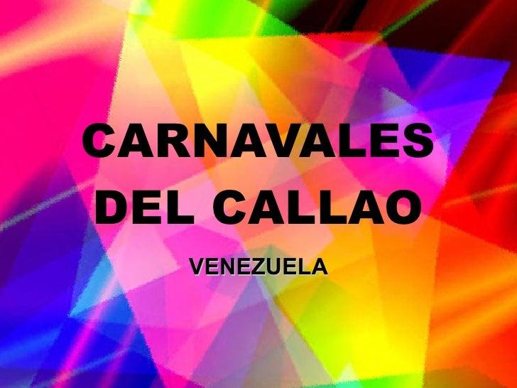CARNAVALES DEL CALLAO VENEZUELA