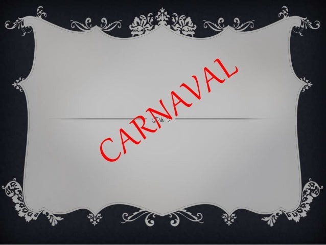 """ O Carnaval é uma festa que é marcada pelo """"adeus à carne"""" que a partir dela se fazia um grande período de abstinência e ..."""