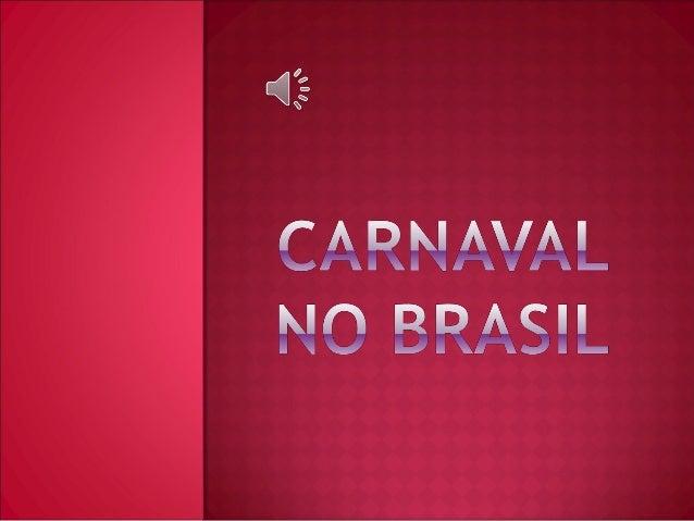 O  carnaval é uma das maiores, senão a maior,  festa popular brasileira. Os desfiles das escolas de samba – famosos  no ...