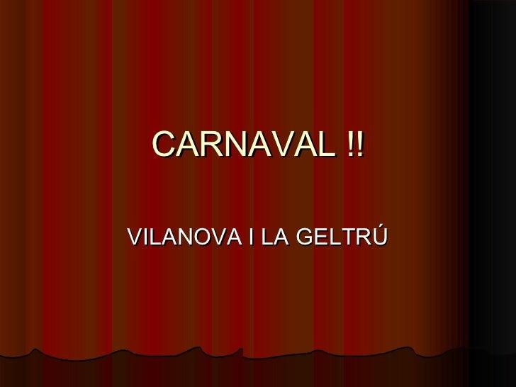 CARNAVAL !!VILANOVA I LA GELTRÚ