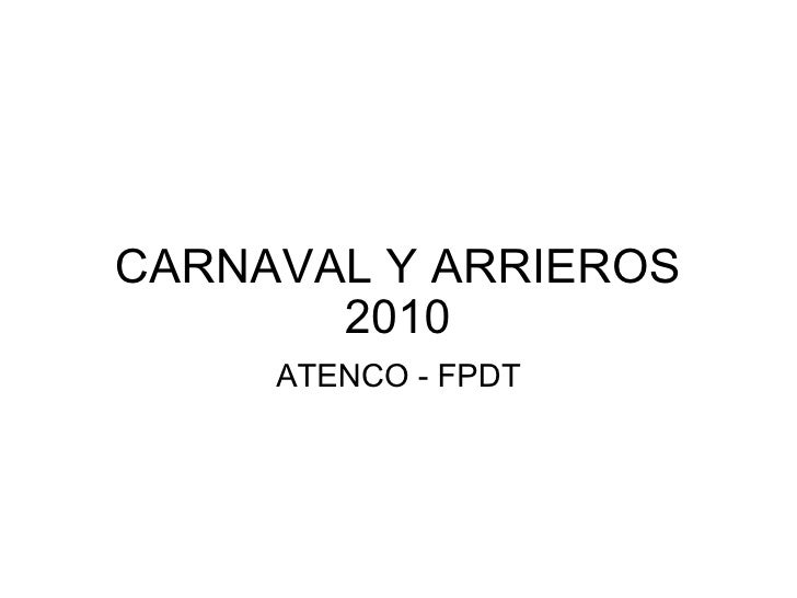 CARNAVAL Y ARRIEROS 2010 ATENCO - FPDT