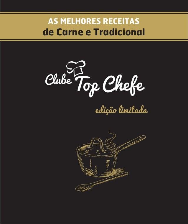 AS MELHORES RECEITAS de Carne e Tradicional Top ChefeClube edição limitada