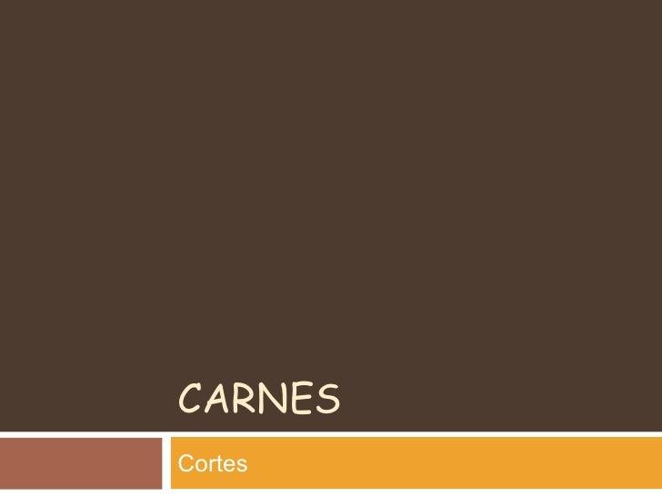 CARNES Cortes