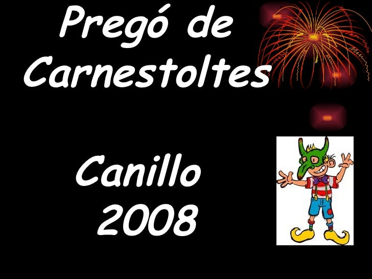 Pregó de Carnestoltes Canillo  2008