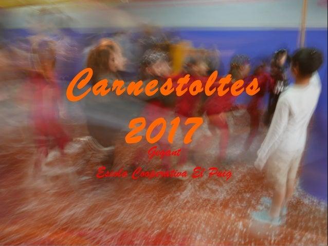 Carnestoltes 2017Gegant Escola Cooperativa El Puig