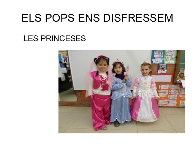 ELS POPS ENS DISFRESSEM LES PRINCESES