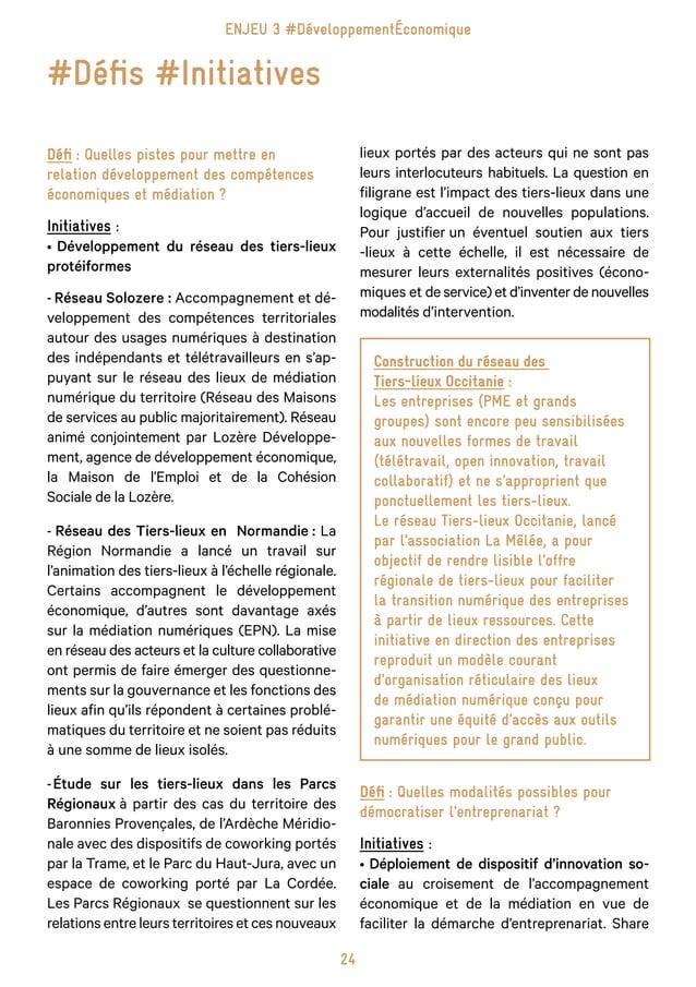 30 Enjeu 4 #StratégiesTerritoriales Défi : Comment accroitre la lisibilité des acteurs? Initiatives : • Développement...