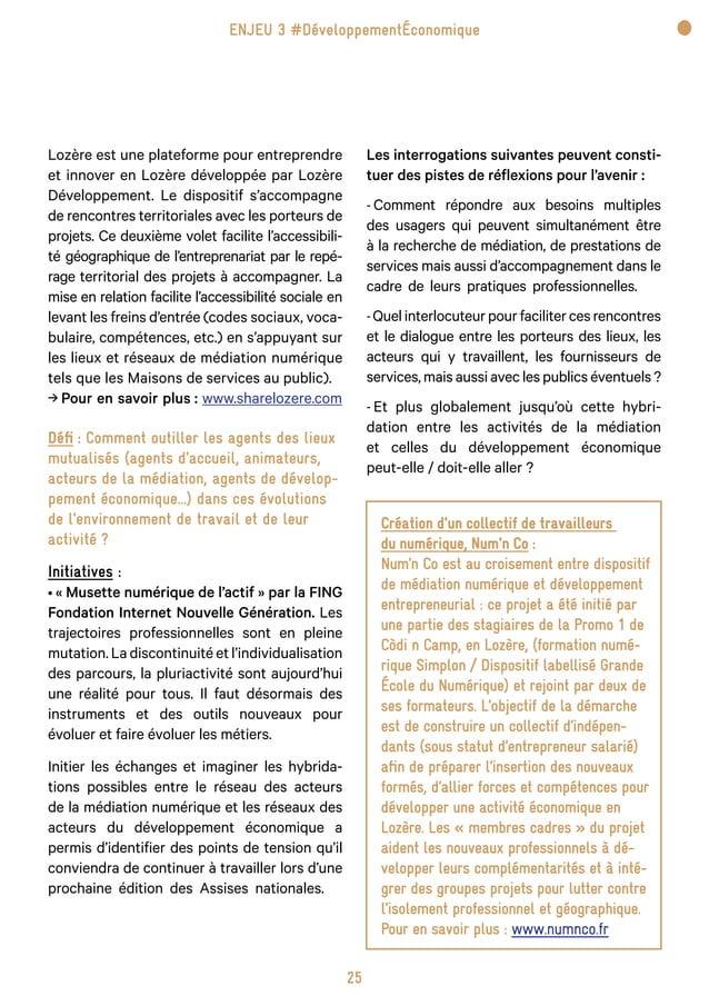 31 Défi : Quel nouveau modèle de développement possiblepour le réseau de la médiation numérique ancré au cœur des stratég...