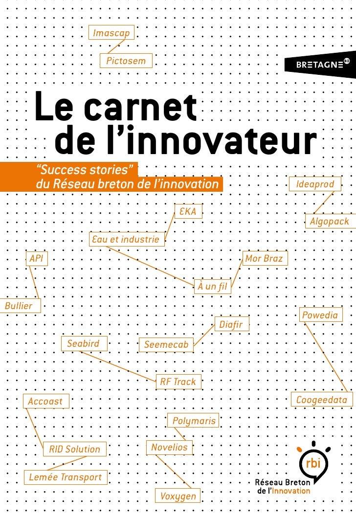 """Imascap                           Pictosem          Le carnet           de l'innovateur          """"Success stories""""        ..."""