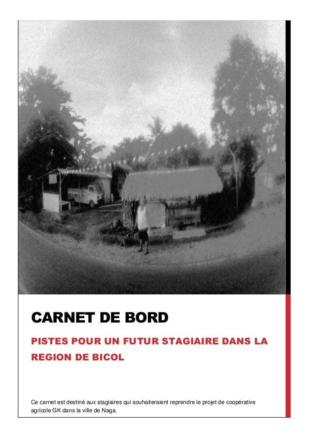 CARNET DE BORDPISTES POUR UN FUTUR STAGIAIRE DANS LAREGION DE BICOLCe carnet est destiné aux stagiaires qui souhaiteraient...