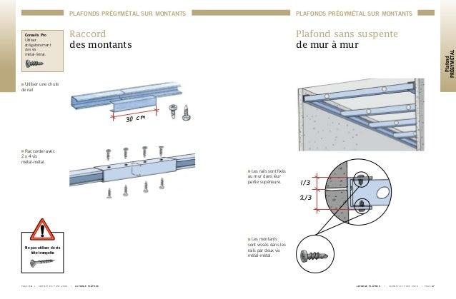 carnet de pose 2008 plafond pregymetal. Black Bedroom Furniture Sets. Home Design Ideas