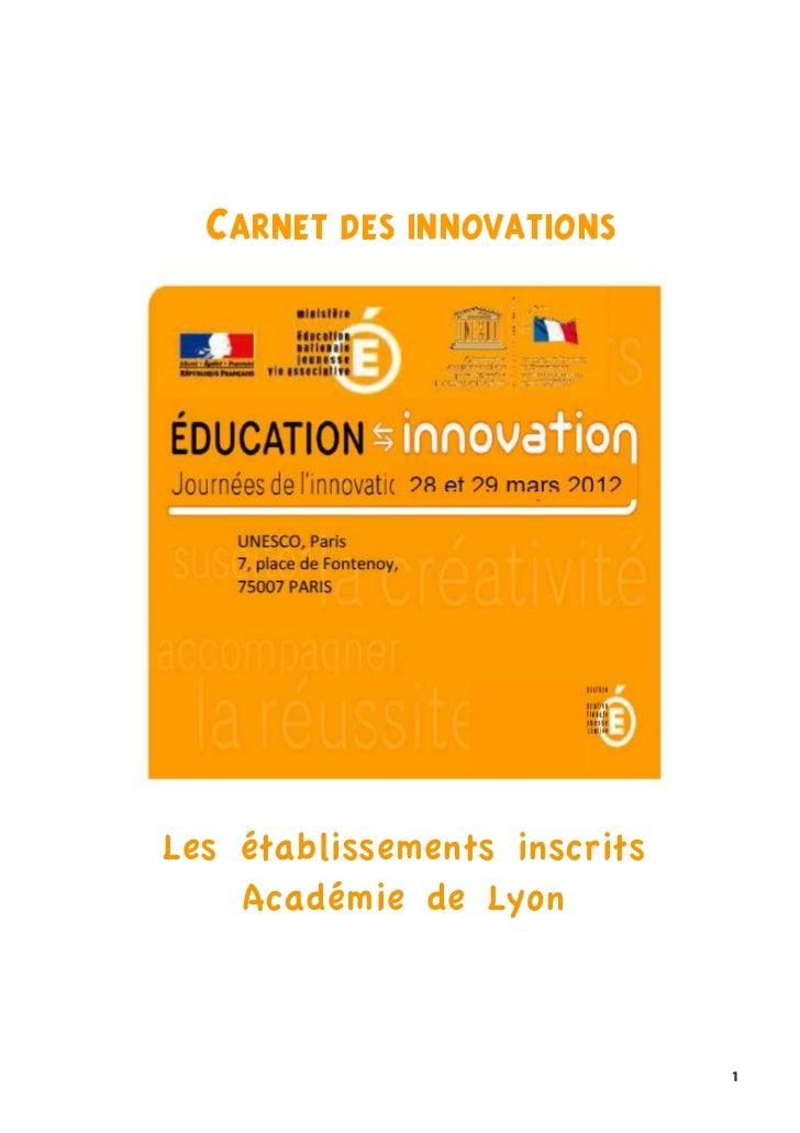 """""""""""""""      #$%&("")*""+&&,-$(+,&*""""    Les établissements inscrits        Académie de Lyon                                ..."