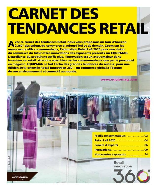 carnet des  tendances retaiL  avec ce carnet des tendances retail, nous vous proposons un tour d'horizon  à 360° des enjeu...