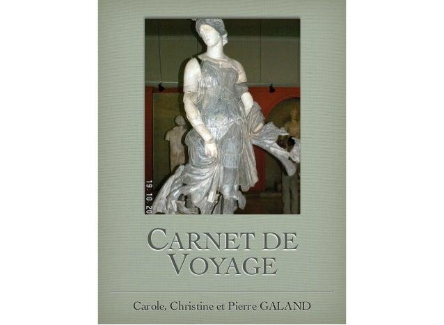 CARNET DE   VOYAGECarole, Christine et Pierre GALAND