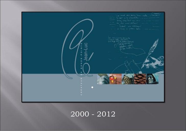 2000 - 2012