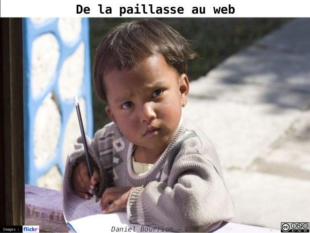 Images : Daniel Bourrion – DDN De la paillasse au web