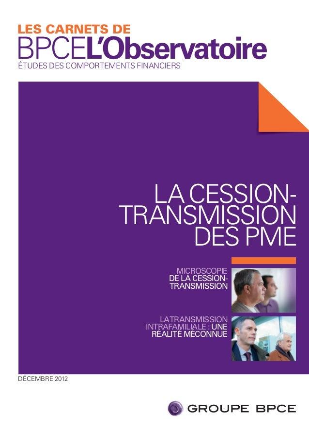 LES CARNETS DEBPCEL'ObservatoireÉTUDES DES COMPORTEMENTS FINANCIERS                       LA CESSION-                     ...