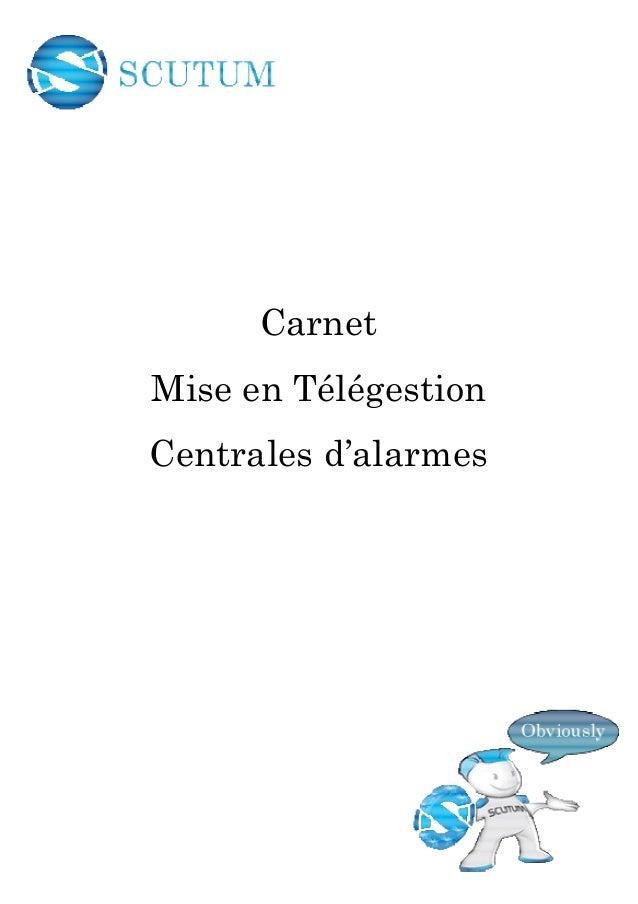 Carnet Mise en Télégestion Centrales d'alarmes