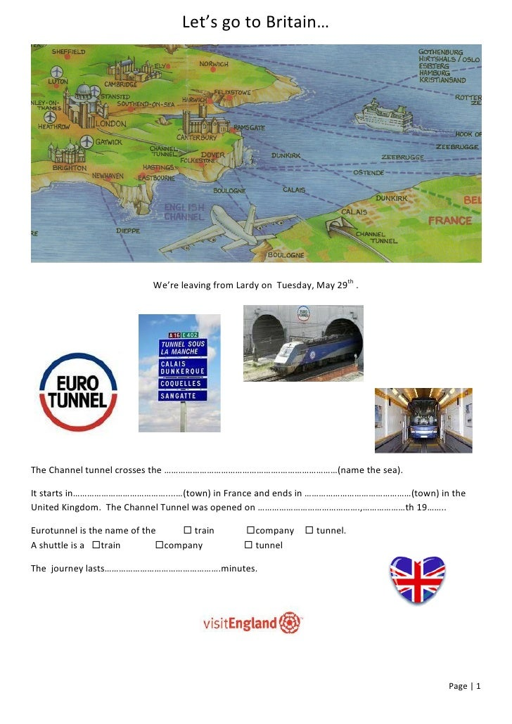 Let's go to Britain…                          We're leaving from Lardy on Tuesday, May 29th .The Channel tunnel crosses th...