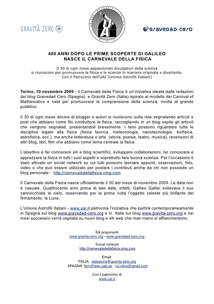400 ANNI DOPO LE PRIME SCOPERTE DI GALILEO                      NASCE IL CARNEVALE DELLA FISICA                     Il 30 ...