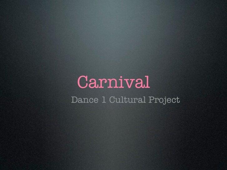 CarnivalDance 1 Cultural Project