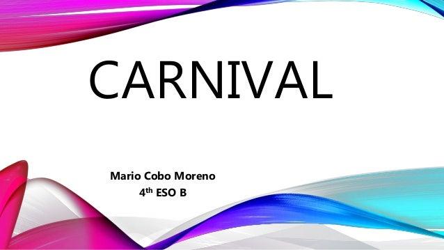 CARNIVAL Mario Cobo Moreno 4th ESO B