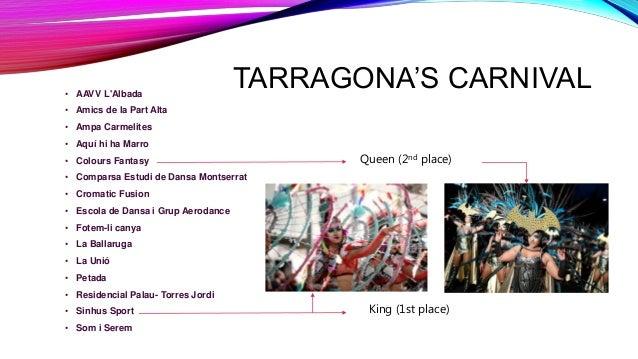 TARRAGONA'S CARNIVAL• AAVV L'Albada • Amics de la Part Alta • Ampa Carmelites • Aquí hi ha Marro • Colours Fantasy • Compa...