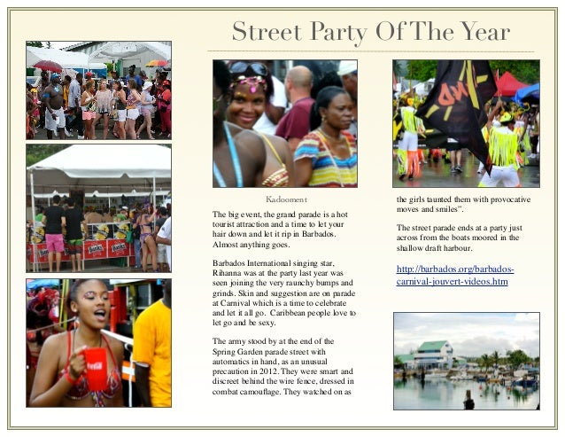 Street Party Of The Year                Kadooment                      the girls taunted them with provocative            ...