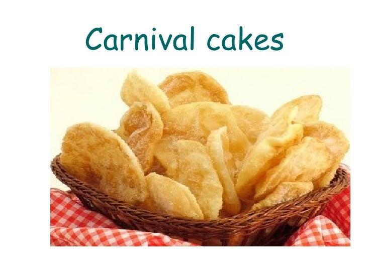 Carnival cakes