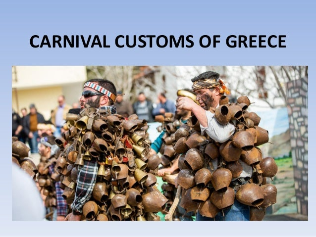 CARNIVAL CUSTOMS OF GREECE