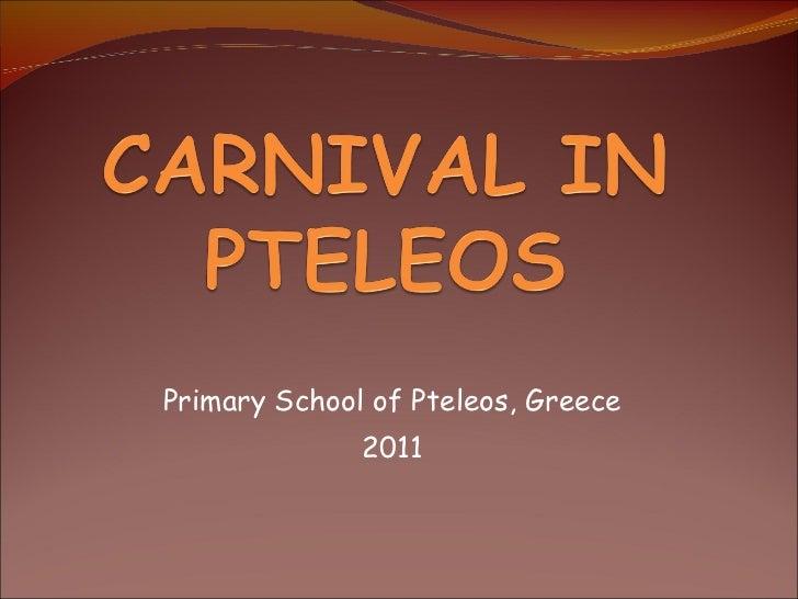 Primary School of Pteleos, Greece 2011