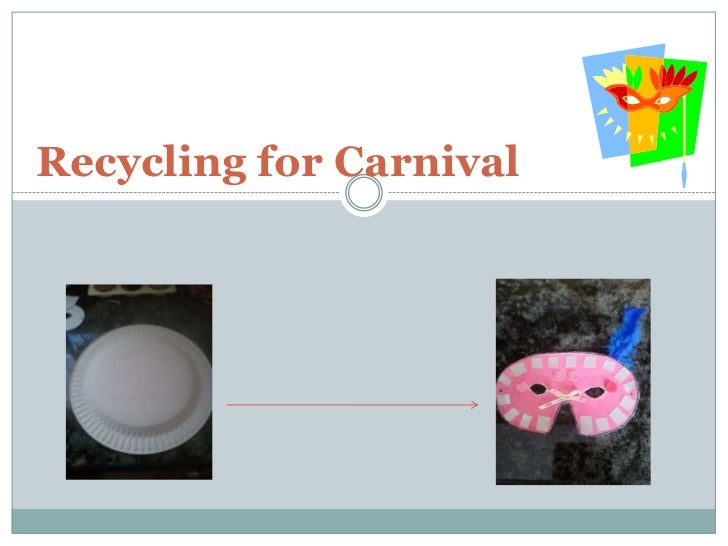 Recycling for Carnival<br />