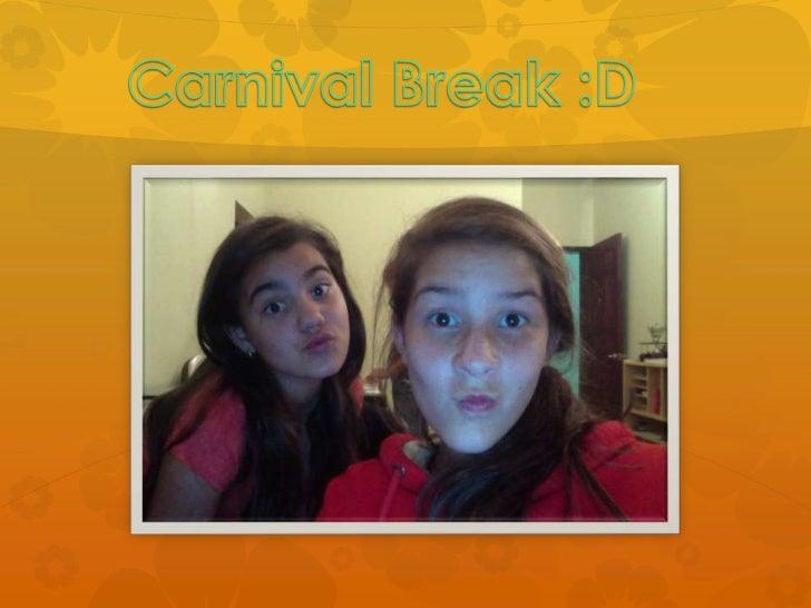 Carnival picture presentation