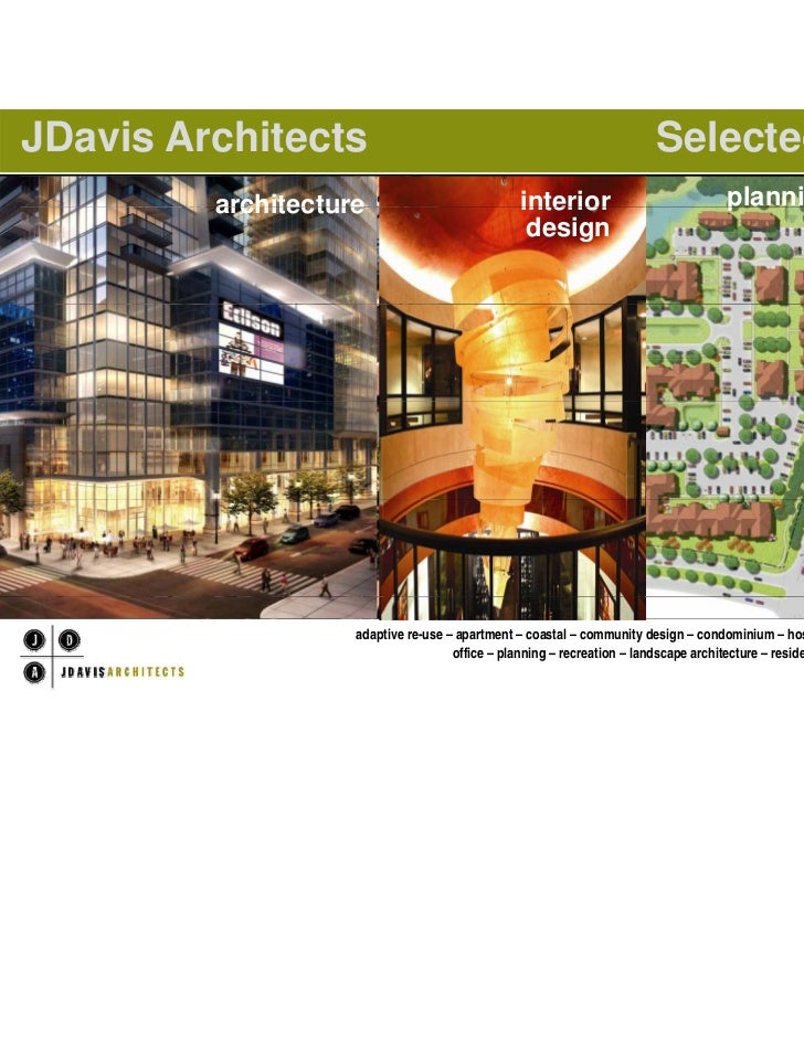 JDavis Architects                                                            Selected Projects                architecture...