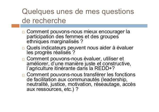 Exemples de questions de rechercheimportantes pour les travaux de collaboration - 1 Quelles conditionspeuvent rendre nosr...