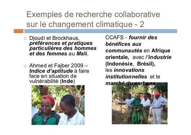 Exemples de recherche collaborative sur lechangement climatique – près de chez vous COFCCA – Cameroun, RCA, RDC –stratégi...
