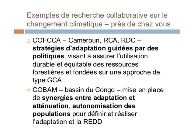 Pourquoi les approches collaboratives sont-ellesun facteur-clé dans le domaine du changementclimatique?2. La diversité des...