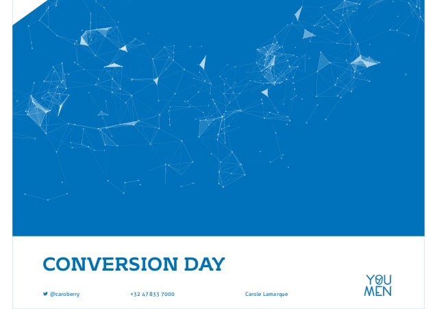 CONVERSION DAY Carole Lamarque+32 47 833 7000@caroberry