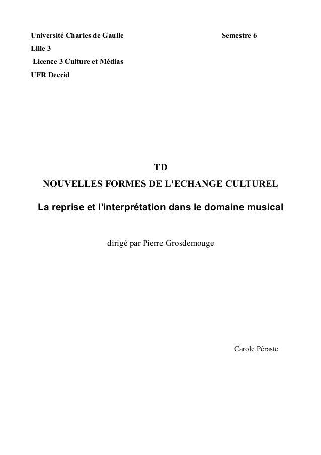 Université Charles de Gaulle Semestre 6  Lille 3  Licence 3 Culture et Médias  UFR Deccid  TD  NOUVELLES FORMES DE L'ECHAN...