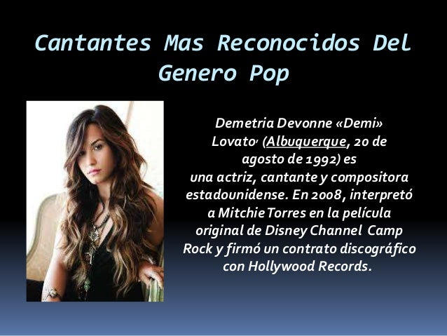 Genero Pop 638 Cb Demi Lovato Origen