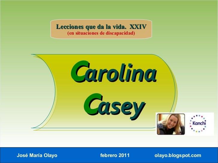 Lecciones que da la vida. XXIV                   (en situaciones de discapacidad)                   Carolina              ...