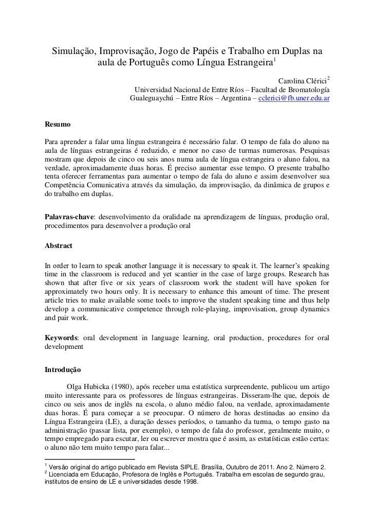 Simulação, Improvisação, Jogo de Papéis e Trabalho em Duplas na              aula de Português como Língua Estrangeira1   ...