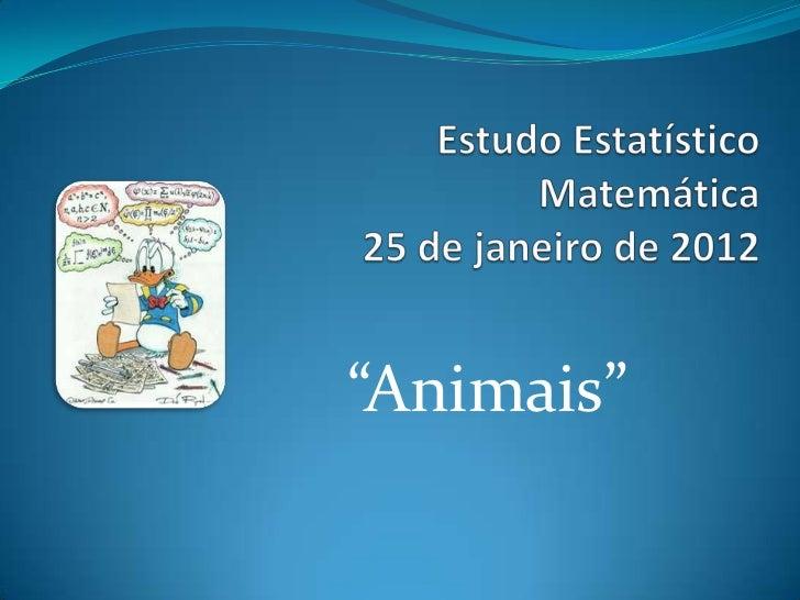 """""""Animais"""""""