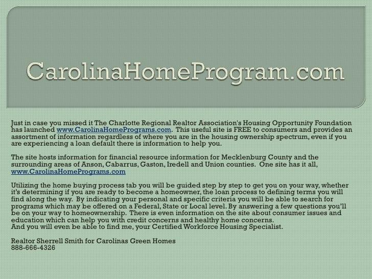 Just in case you missed it The Charlotte Regional Realtor Association's Housing Opportunity Foundation has launched www.Ca...