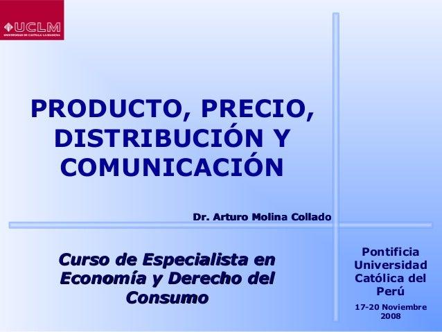 PRODUCTO, PRECIO, DISTRIBUCIÓN Y COMUNICACIÓN Curso de Especialista enCurso de Especialista en Economía y Derecho delEcono...