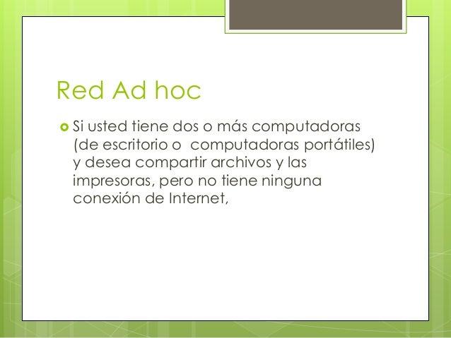 Red Ad hoc Siusted tiene dos o más computadoras  (de escritorio o computadoras portátiles)  y desea compartir archivos y ...