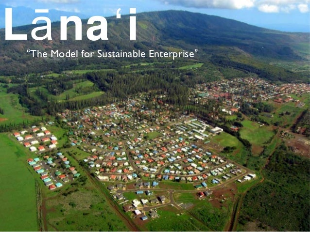"L na iā ʻ""The Model for Sustainable Enterprise"""