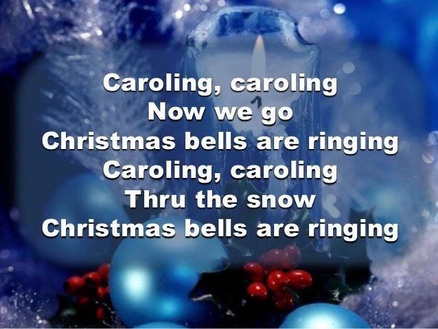 caroling caroling now we go christmas bells